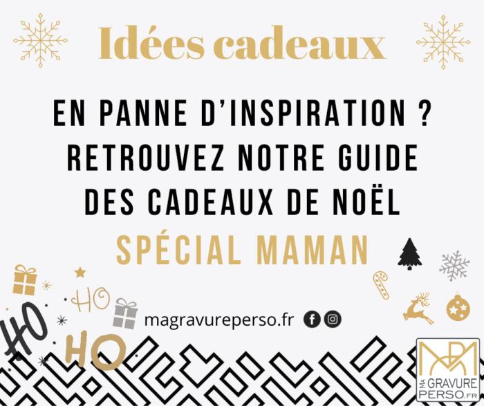guide idées cadeau noel maman